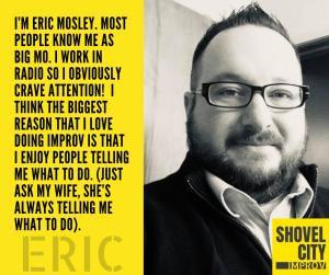 Shovel City Bio - Eric Mosley